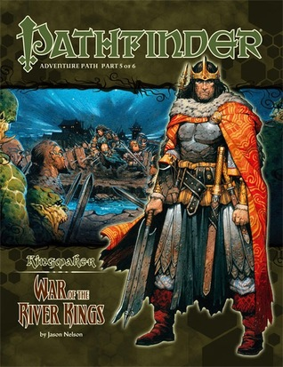 Pathfinder Adventure Path #35: War of the River Kings by