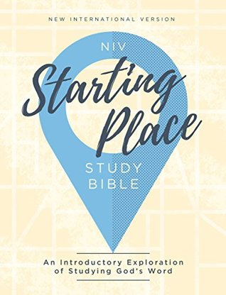 NIV, Starting Place Study Bible, eBook: An Introductory Exploration of Studying God's Word