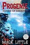 Progenie (Scions of Darkness Book 1)