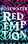 The Rosewater Redemption by Tade Thompson
