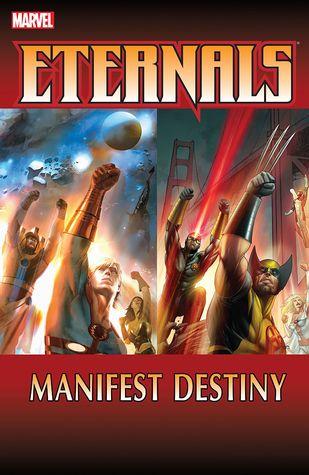 Eternals: Manifest Destiny