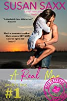 A Real Man: Small Town Military Romance (Real Men #1)