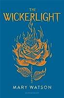 The Wickerlight (The Wren Hunt, #2)