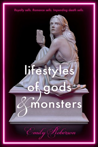 3 Reasons To Read…Lifestyles of Gods and Monsters by Emily Roberson
