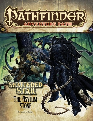 Pathfinder Adventure Path #63: The Asylum Stone by James L