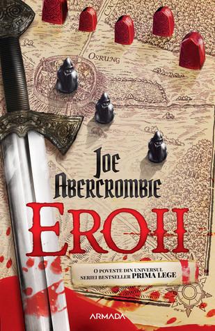Eroii by Joe Abercrombie