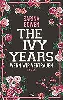 Wenn wir vertrauen (The Ivy Years, #4)