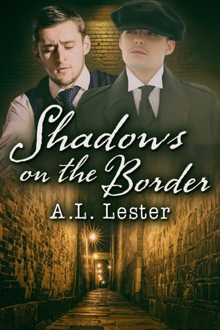 Shadows On The Border (Lost in Time 1920s, #2)