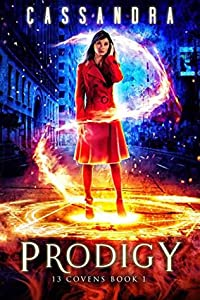 Prodigy (13 Covens, #1)