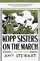 Kopp Sisters on the March (Kopp Sisters #5)
