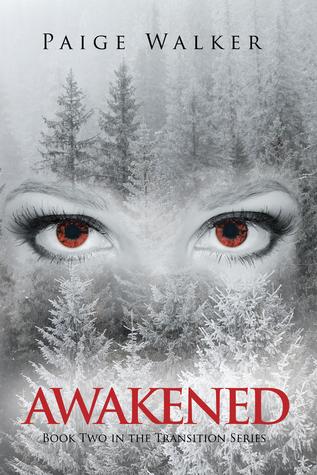 Awakened (Transition Series #2)
