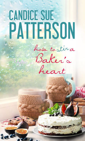 How to Stir a Baker's Heart (Cadence of Acadia, #2)