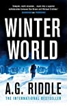 Winter World by A.G. Riddle