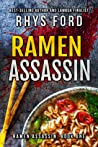 Ramen Assassin (Ramen Assassin #1)