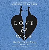 Love & War (Alex & Eliza, #2)