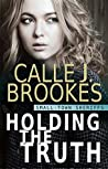 Holding the Truth (Small-Town Sheriffs #1)