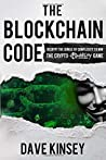 The Blockchain Code by Dave  Kinsey