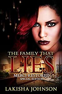 The Family that Lies: Merci Restored