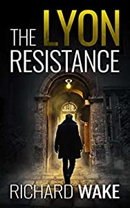 The Lyon Resistance (Alex Kovacs, #3)