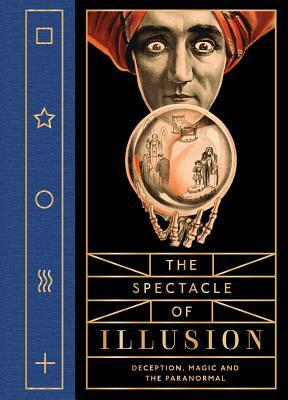 Spectacle of Illusion