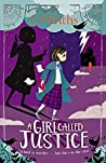 A Girl Called Justice (Justice Jones, #1)