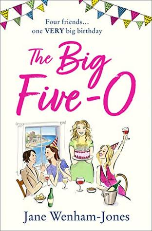 The Big Five O: A laugh out loud, feel good novel for summer