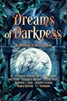 Dreams of Darkness: An Anthology of Dark Fairytales