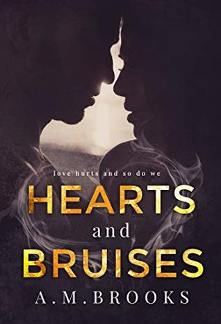 Hearts and Bruises (Hearts #1)