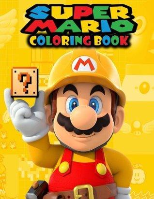 Super Mario Coloring Book: Mario, Great Coloring Pages, by ...