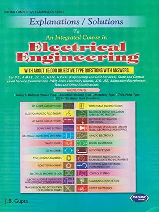 Explanation/Solutions to An Integrated Course in Electrical Engineering