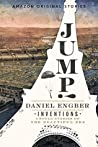 Jump! (Inventions: Untold Stories of the Beautiful Era collection)