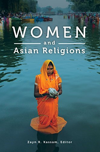 Women and Asian Religions (Women and Religion in the World)