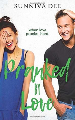 Pranked by Love (#LovePranks, #2)