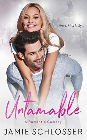 Untamable by Jamie Schlosser