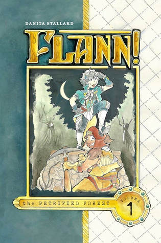 The Petrified Forest (FLANN!, #1)