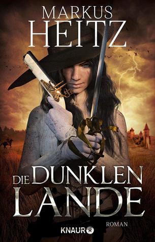 Die Dunklen Lande by Markus Heitz