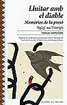 Lluitar amb el diable: Memòries de la presó (Ciclogènesi Book 13) (Catalan Edition)