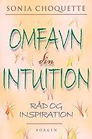 Omfavn din intuition: Råd og inspiration
