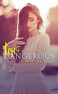Too Dangerous (The Lewis Cousins, #5)