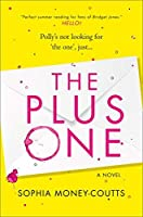 The Plus One: Escape with the hottest, laugh-out-loud romantic comedy of summer 2019!