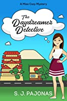 The Daydreamer Detective (Miso Cozy Mystery #1)