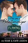 Loose Lips & Relationships (Flaming, MO #1)