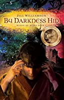 By Darkness Hid (Blood of Kings Book 1)