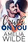 Crush on You (Bliss Brothers, #1)