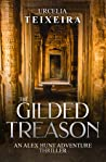 The Gilded Treason (Alex Hunt Adventure Thrillers #2)