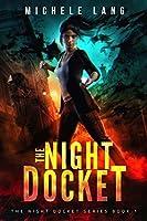 The Night Docket (The Night Docket Series Book 1)