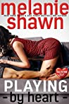 Playing By Heart (Valentine Bay #4)