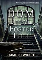 Dom przy Foster Hill