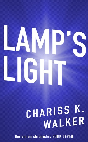 Lamp's Light (The Vision Chronicles, #7)