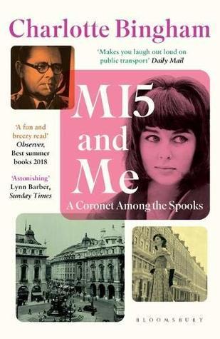 MI5 and Me by Charlotte Bingham